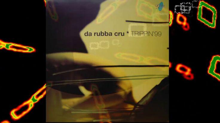 Da Rubba Cru - Trippin '99 (Da Klubb Kings Planet Dub Mix) | 90s EURO di...