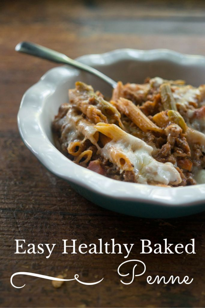 Easy Healthy Baked Penne 21 Day Fix Approved Recipe