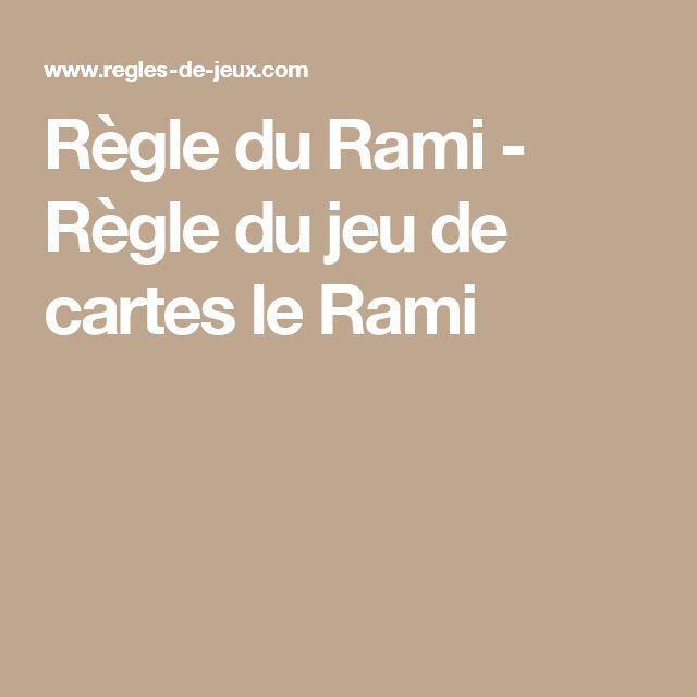 Règle du Rami - Règle du jeu de cartes le Rami