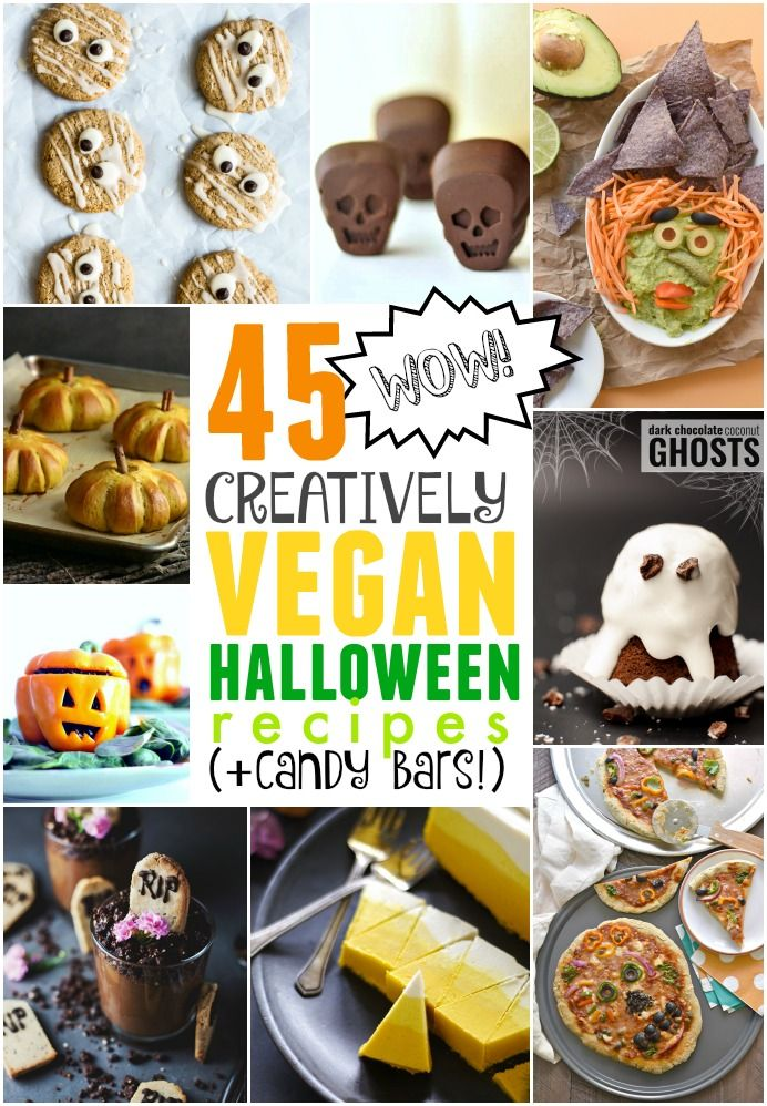 Check out these 45 creatively vegan Halloween recipes (candy bars included!)