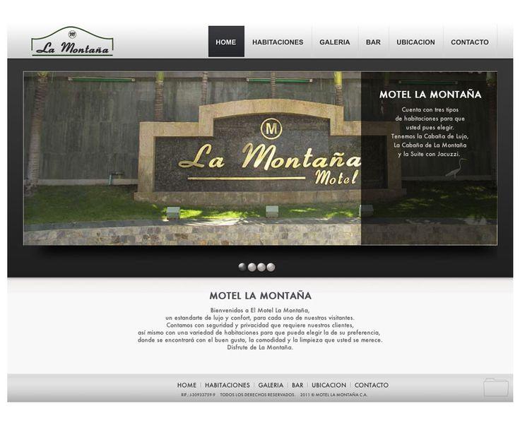 Proyecto concretado para el Motel La Montaña  Este proyecto fue desarrollado para el Motel La Montaña, a fin de captar nuevos clientes y de esa forma puedan ver sus instalaciones, habitaciones, servicios, costos y ubicación del motel, para aquellos que deseen visitarlo.
