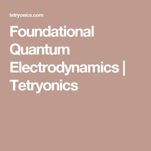 Foundational Quantum Electrodynamics | Tetryonics