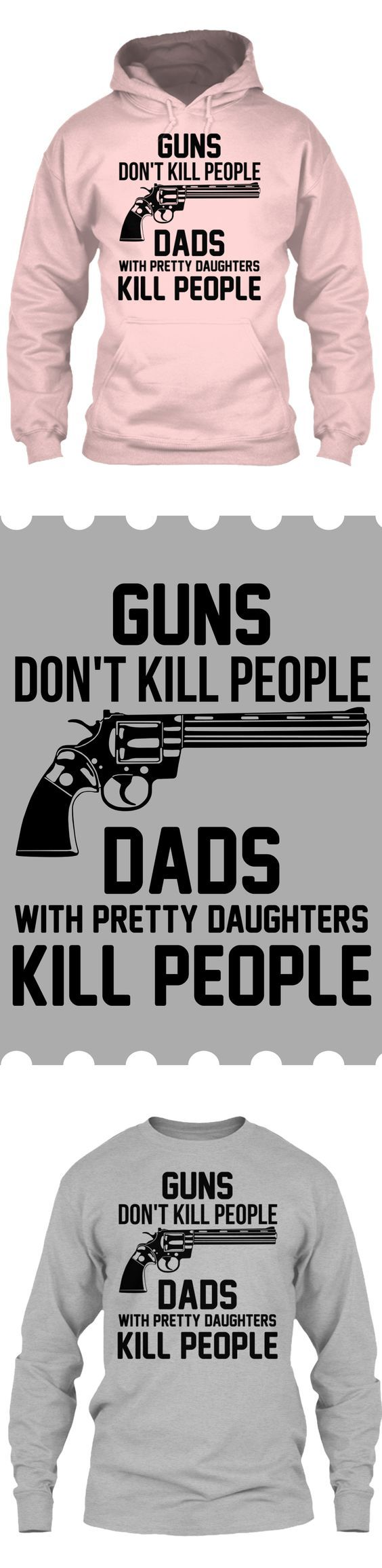 Guns Don't Kill People - Get this limited edition Long Sleeves and Hoodies just in time for the holidays! Only 2 days left for FREE SHIPPING, click to buy now!