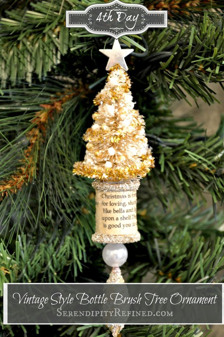 Bristle brush ornaments - Vintage Style White Bottle Brush Tree Thread Spool Ornament Tutorial By Serendipity Refined