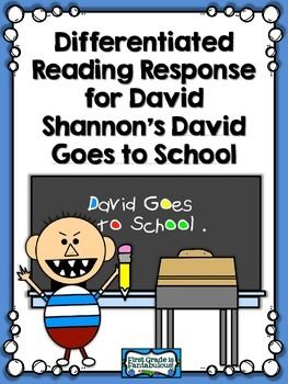 {FREEBIE}Differentiated Reading Response for David Shannons David Goes to School.  Features three different levels of reading response.