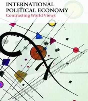International Political Economy: Contrasting World Views PDF