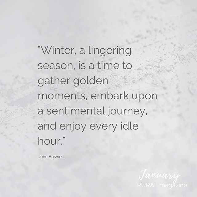 A wintery quote from our Instagram feed RURAL magazine.