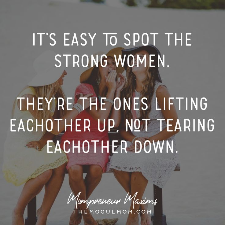 Inspiring quotes for Mompreneurs | The Mogul Mom | WAHM quote | Marketing quote | Business quote | strong women | friendship quotes