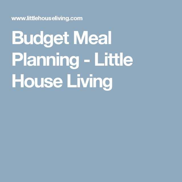 Budget Meal Planning - Little House Living