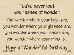 Birthday sentiment ... love it!!