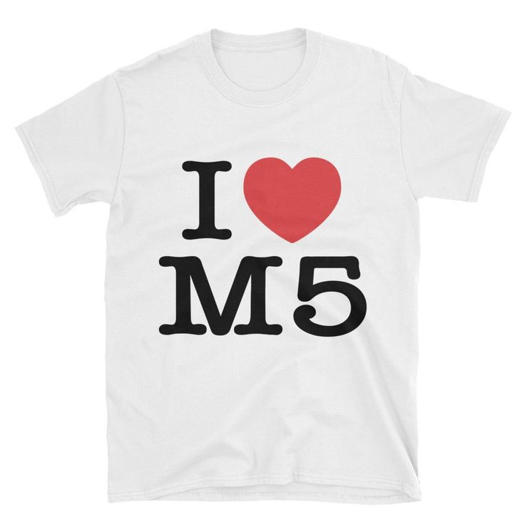 I Love BMW M5 Heart Bavarian Motor Works Motorsport Unisex T-Shirt