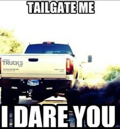 Never tailgate a Cummins