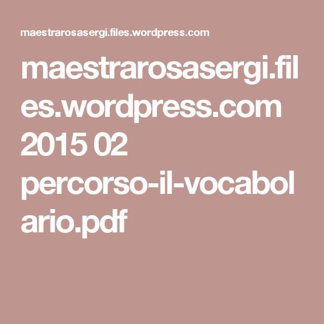 maestrarosasergi.files.wordpress.com 2015 02 percorso-il-vocabolario.pdf
