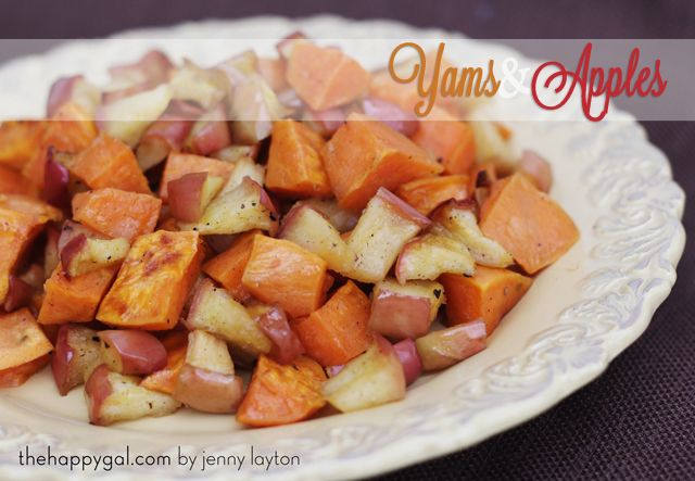 Thanksgiving Yams and Apples - The Happy Gal