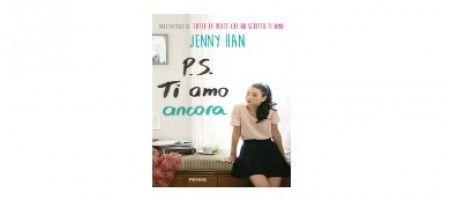 """Finalmente anche in Italia """"P.S. Ti amo ancora"""" di Jenny Han. Il romanzo è distribuito in Italia dalle Edizioni Piemme.  Vi consiglio questo libro!"""