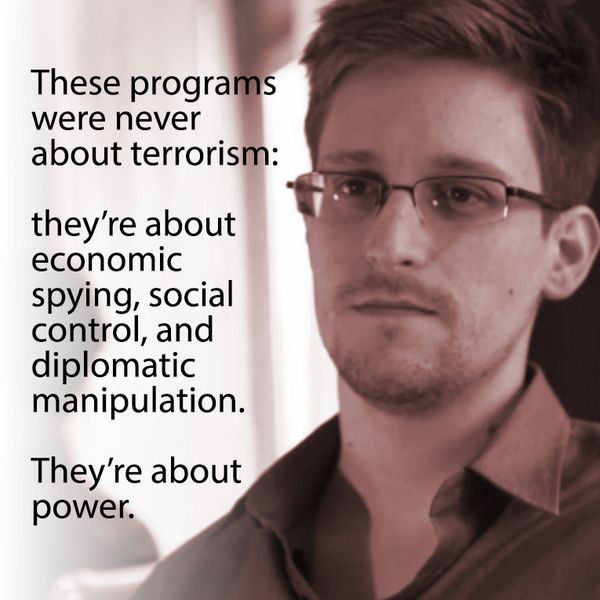 These programs were never about #terrorism. They're about power! ~Edward #Snowden https://twitter.com/JoeMomasNuts/status/414866177387528192