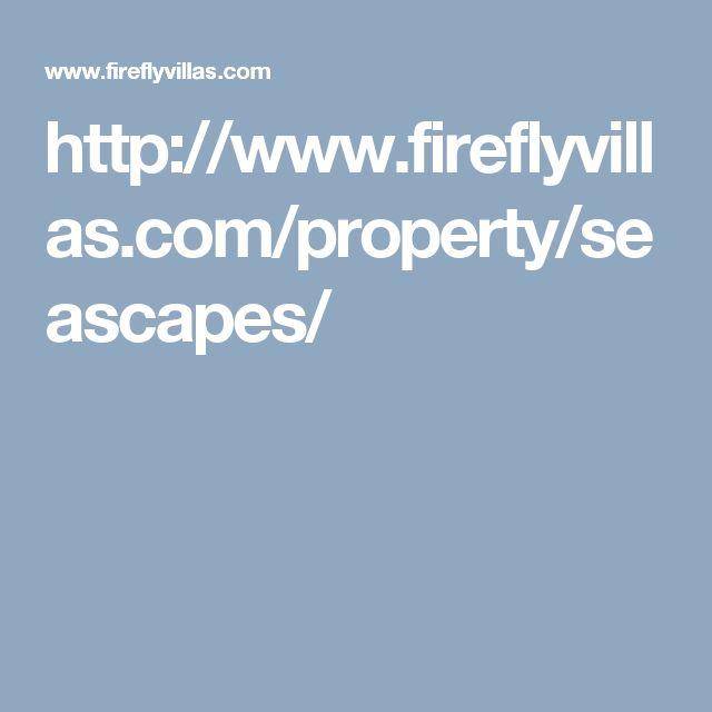 http://www.fireflyvillas.com/property/seascapes/