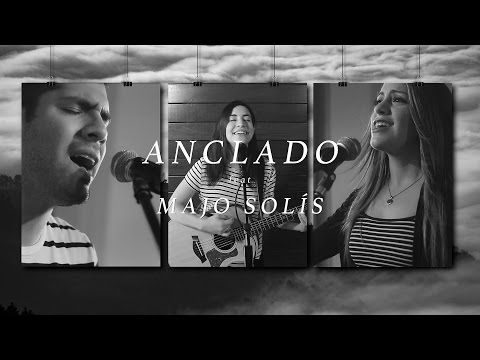 TWICE feat. Majo Solís - Anclado (Bethel Music - Anchor en español) (Video Oficial) - YouTube