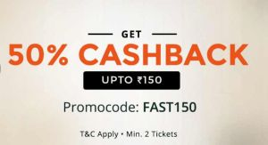 Paytm Movies  Get flat 50% Cashback on Movie Tickets upto Rs 150 (All Users)