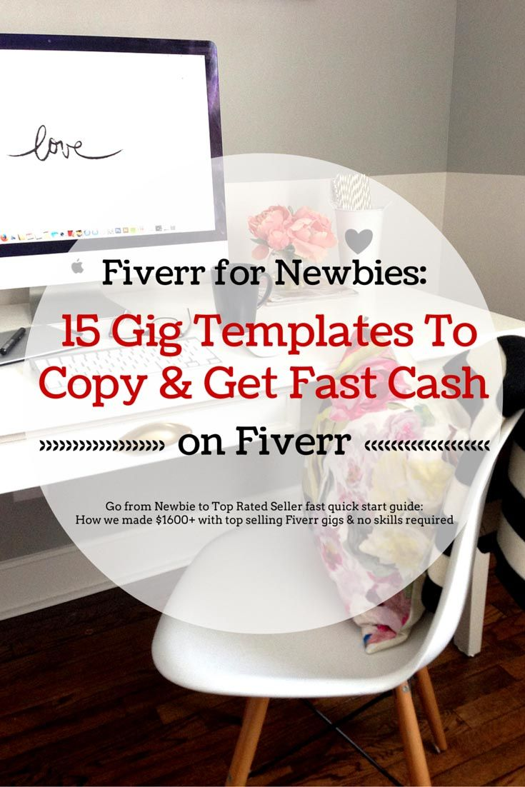 Fiverr for Newbies: 15 Gig Templates To Copy & Get Fast Cash: Go from Newbie to Top Rated Seller fast quick start guide: How we made $1600+ with top selling gigs & no skills required #freelance #workathome #fiverr