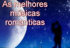 Musicas Romanticas Internacionais – Só as Melhores!