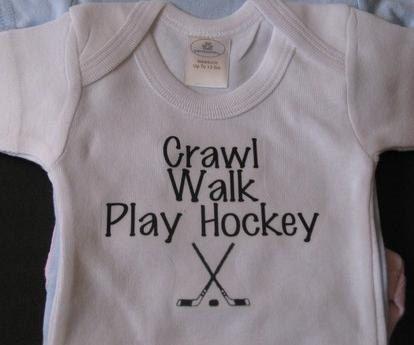 Hey, I found this really awesome Etsy listing at https://www.etsy.com/listing/164500541/crawl-walk-play-hockey-newborn-infant
