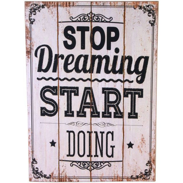 Stop Dreaming Wall Plaque £7.99