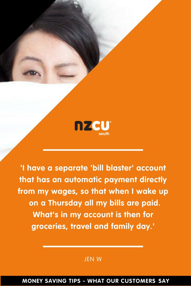 'I have a separate 'bill blaster' account that has an automatic payment directly from my wages, so that when I wake up  on a Thursday all my bills are paid. What's in my account is then for groceries, travel and family day.'