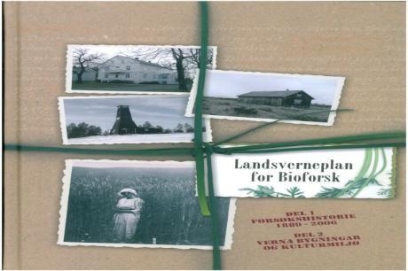 """Landsverneplan for Bioforsk"" av Håkon Johannes Skarstad (ISBN: 8217006539, 9788217006534)"
