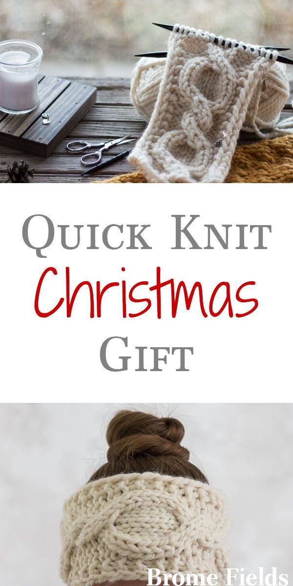 Last Minute Knit Christmas Gifts Knit Time 3 5 Hours Needles Us 11 Yarn Super Bulky Skil Christmas Knitting Knit Headband Pattern Christmas Gifts Knitting