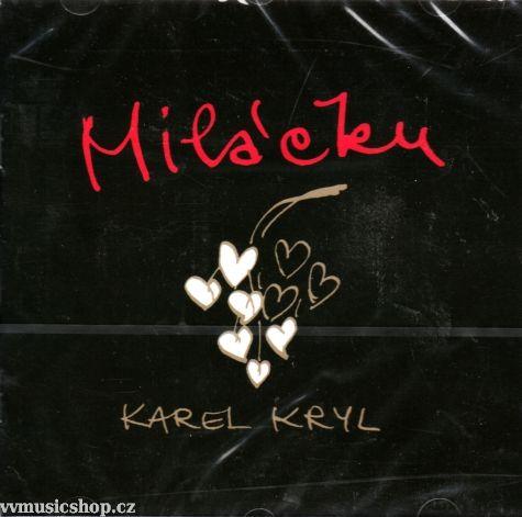 Řadové album zpěváka Karel Kryl - Miláčku na CD 2007