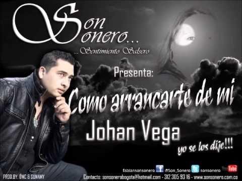 Como arrancarte de mi - Johan Vega - @Son_Sonero