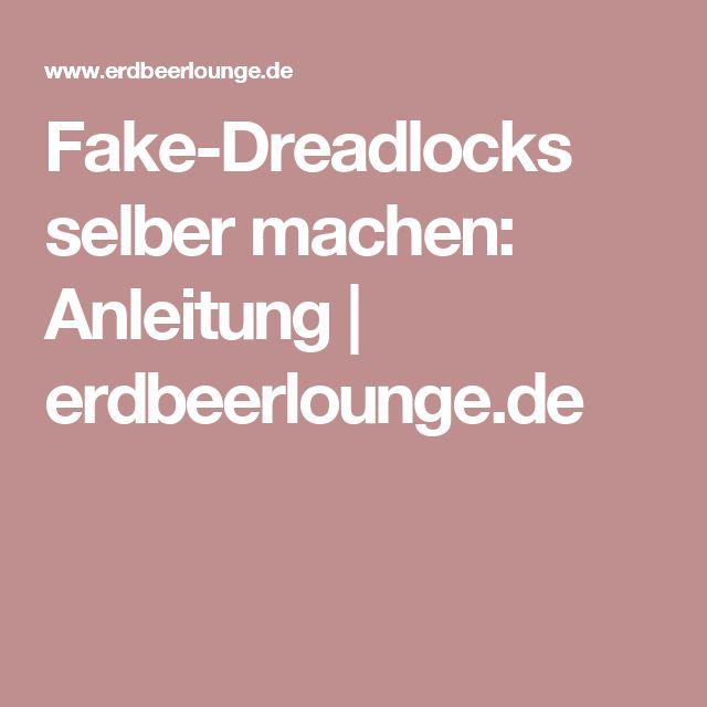 Fake-Dreadlocks selber machen: Anleitung | erdbeerlounge.de