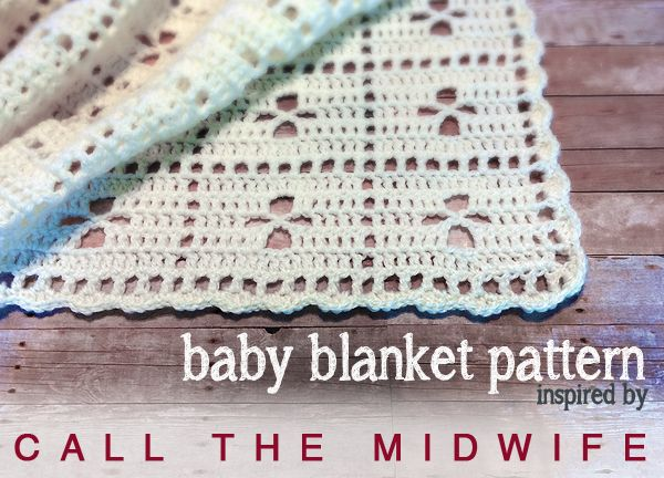 """Call the Midwife"" Inspired Baby Blanket (Free Pattern!)"