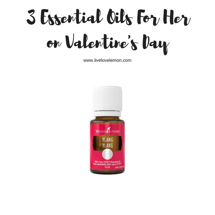 3 Essential Oils For Her on Valentine's Day