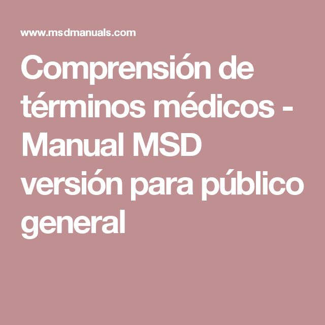 Comprensión de términos médicos - Manual MSD versión para público general