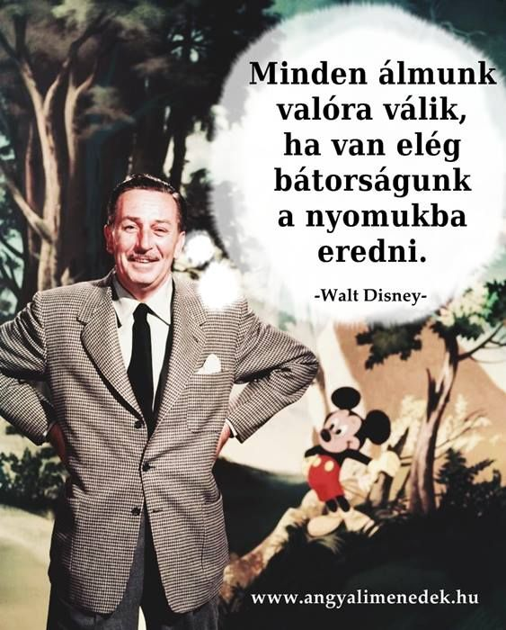 Walt Disney idézet az álmokról. A kép forrása: Angyali Menedék