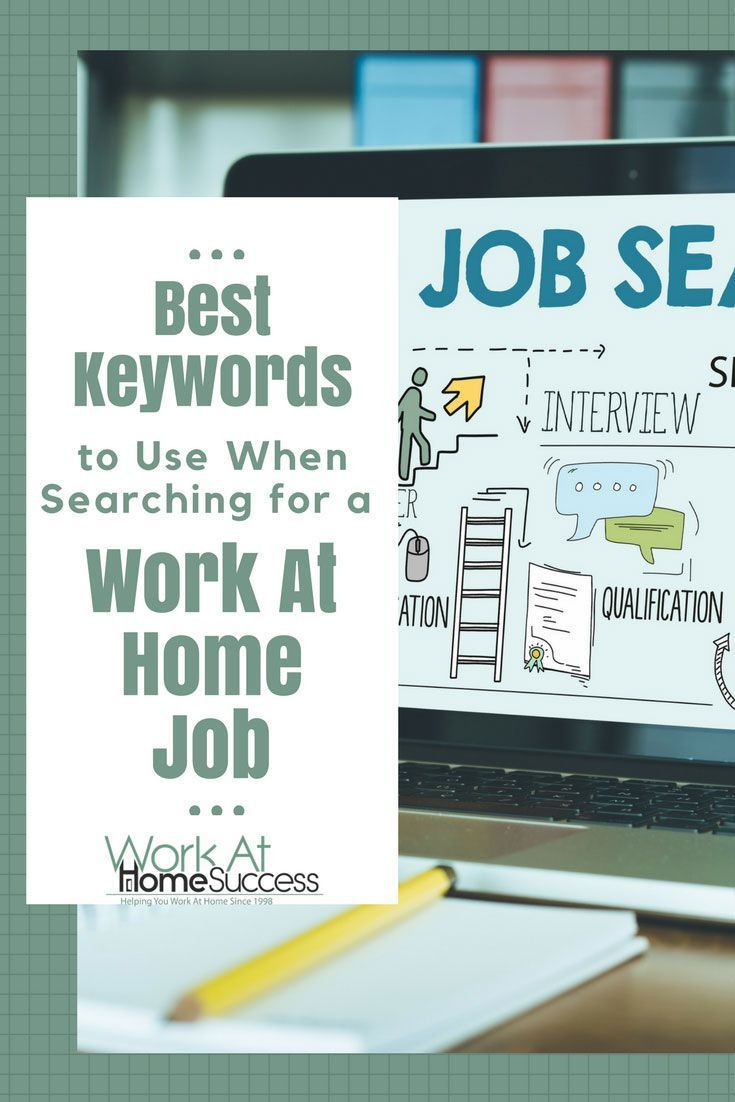 Don t miss these top keywords to use to find legitimate work-at-home jobs.   7967471d7a3
