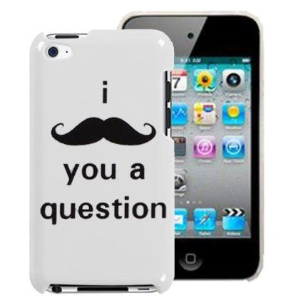 I Moustache You A Question iPod Touch 4 4th Gen Case 4G Mustache Hard Back Cover From Gadget Zoo