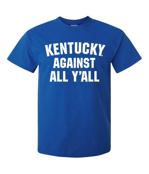 Kentucky Against All Y'all Tee – Kentucky Branded