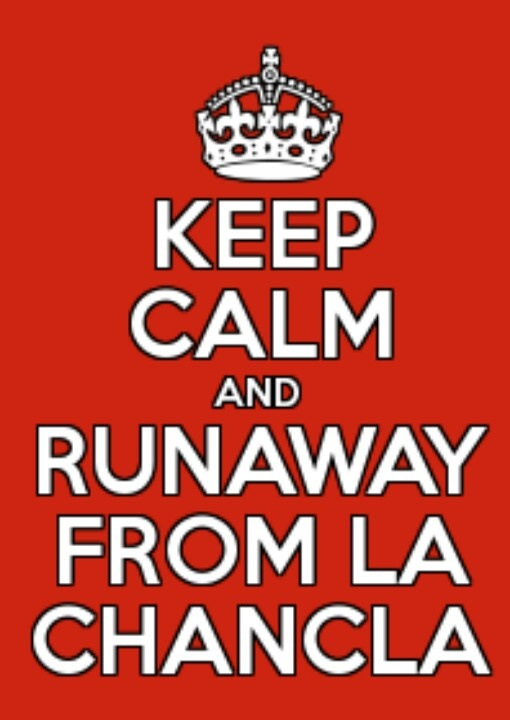 Keep calm and run away from la chancla.