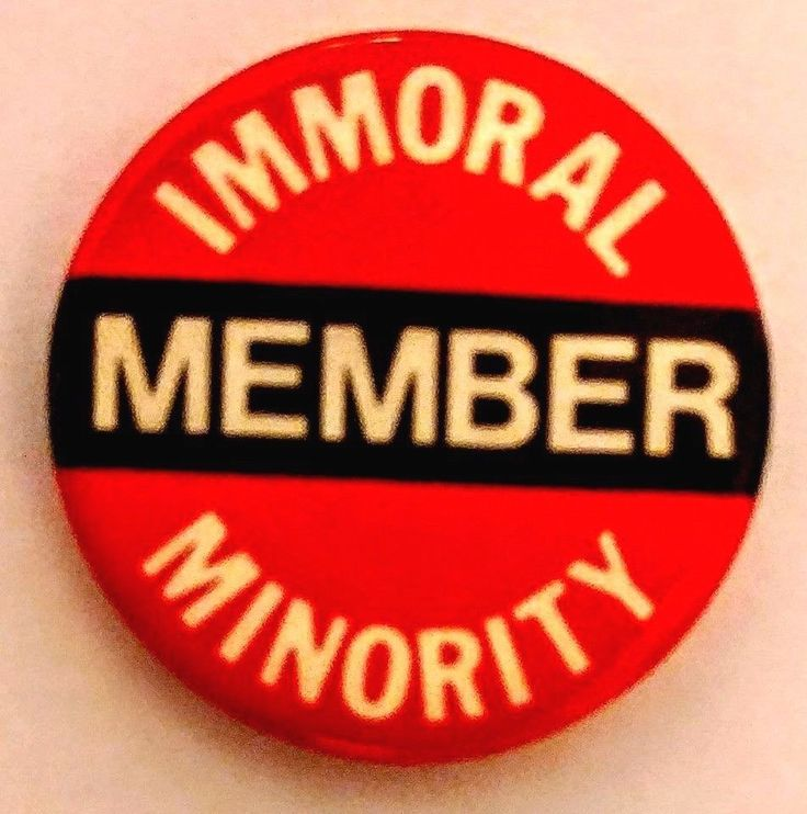 MEMBER - IMMORAL MINORITY button - Reaction to Jerry Falwell's MORAL MAJORITY