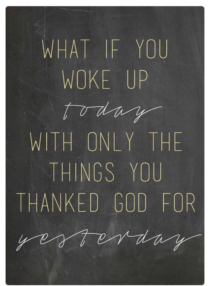 well if that's not a lil motivator to be thankful & grateful. Start counting those blessings!