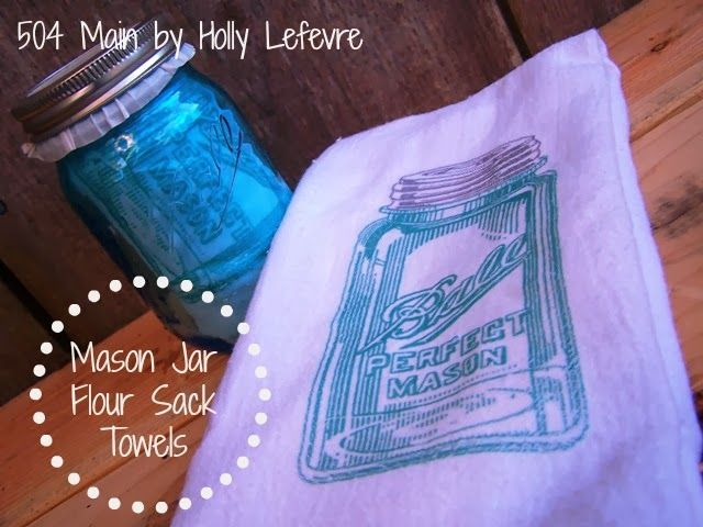 Mason Jar Flour Sack Towel by 504 Main, DIY Handmade Gifts for the Holidays, Mohawk Homescapes