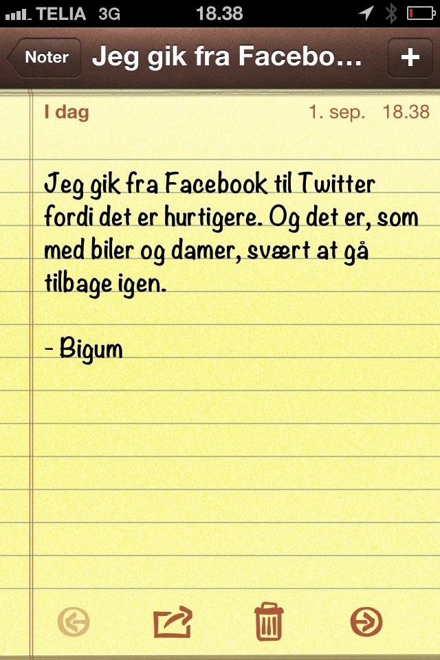 Jeg gik fra Facebook til Twitter fordi.. (dagens citat af @thomasbigum)