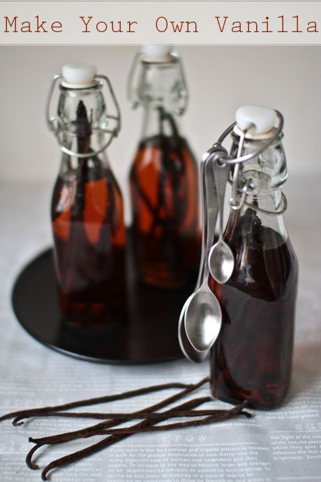 Make our own Vanilla Extract! So easy! No reason to buy the chemical laden store product anymore!