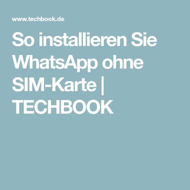 So installieren Sie WhatsApp ohne SIM-Karte | TECHBOOK