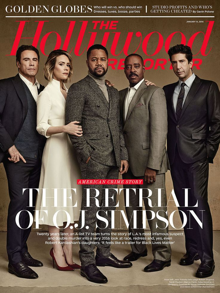 John Travolta, Sarah Paulson, Cuba Gooding Jr., Courtney B. Vance and David Schwimmer, photo by Miller Mobley | THR's Jan. 15, 2016 Issue: The Retrial of O.J Simpson