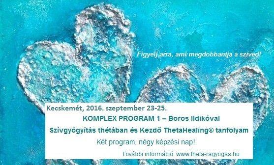 Komplex program. Kecskemét, 2016. szeptember 22-25.
