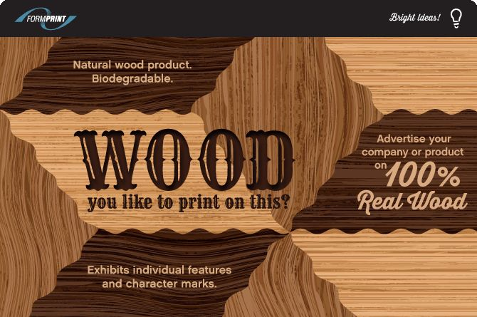New Bright Ideas from Formprint - Print on Real Wood!